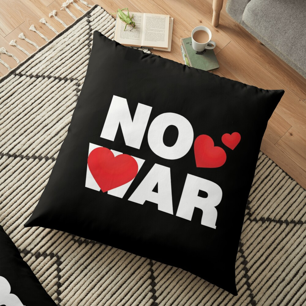 No War Emoji Lovely Saying Just Love Floor Pillow