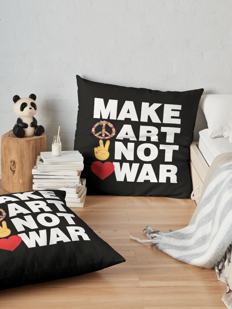 Alternate view of Make Art Not War Emoji Wise Saying from Artists Floor Pillow