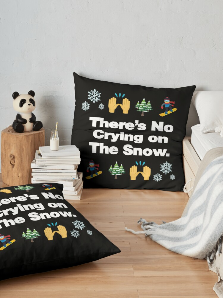 Alternate view of Theres No Crying on The Snow Emoji Snowboarder Quote Floor Pillow