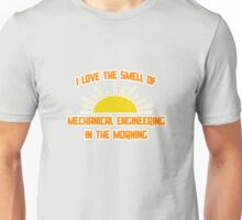 I Love The Smell of Mechanical Engineering in the Morning Unisex T-Shirt