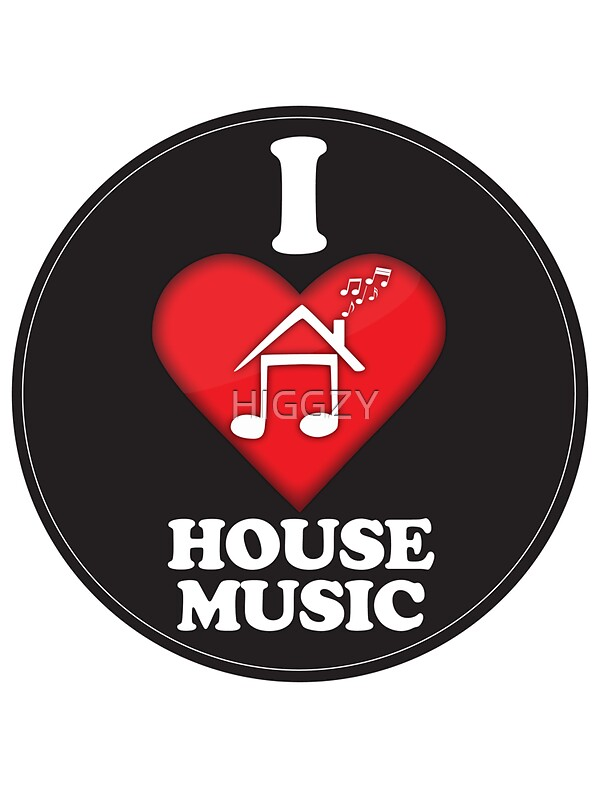 I Love House Music Stickers By Higgzy Redbubble