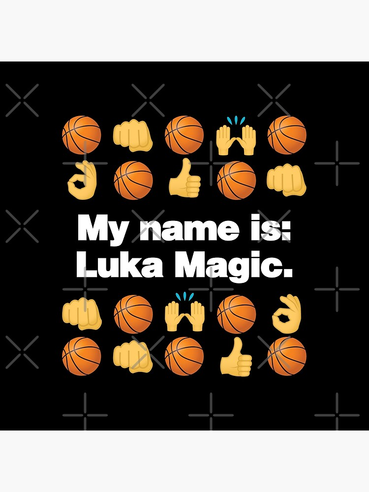 My Name is Luka Emoji Basketball Funny Saying by el-patron
