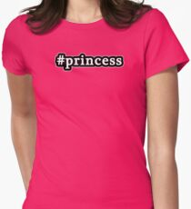 Princess - Hashtag - Black & White Womens Fitted T-Shirt
