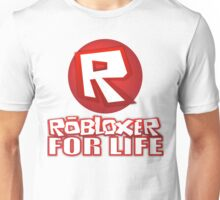Robloxer For Life Unisex T-Shirt
