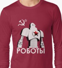 РОБОТЫ - Comrades of Steel, Version 1B.1 Long Sleeve T-Shirt