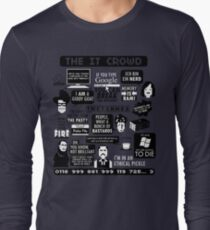 The IT Crowd Quotes Long Sleeve T-Shirt