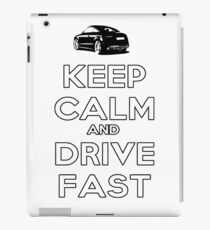 Keep Calm And Drive Fast iPad Case/Skin