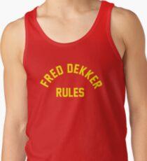 Fred Dekker Rules Tank Top