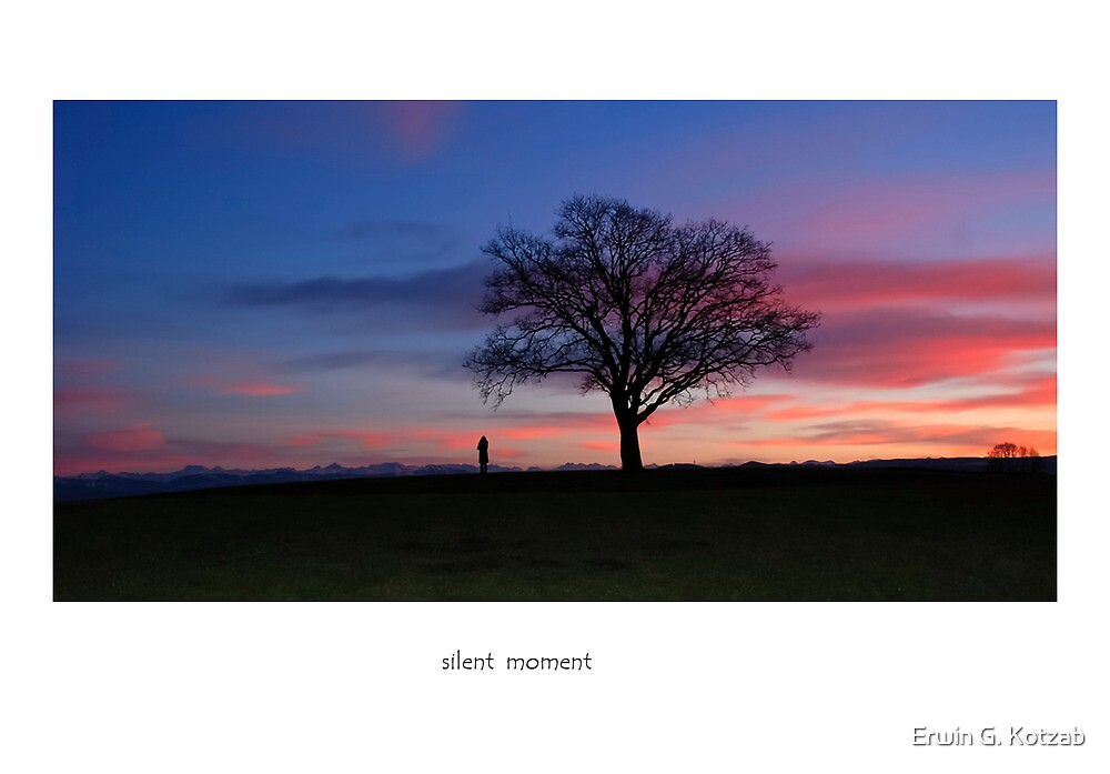 silent moment   by Erwin G. Kotzab