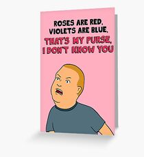Bobby Hill Valentine's Card - That's My Purse I Don't Know You Greeting Card