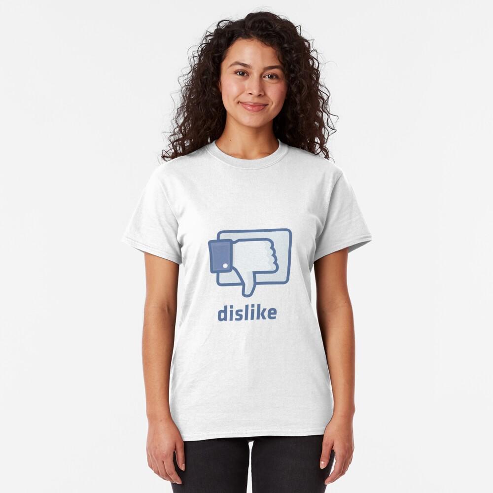 Dislike Classic T-Shirt