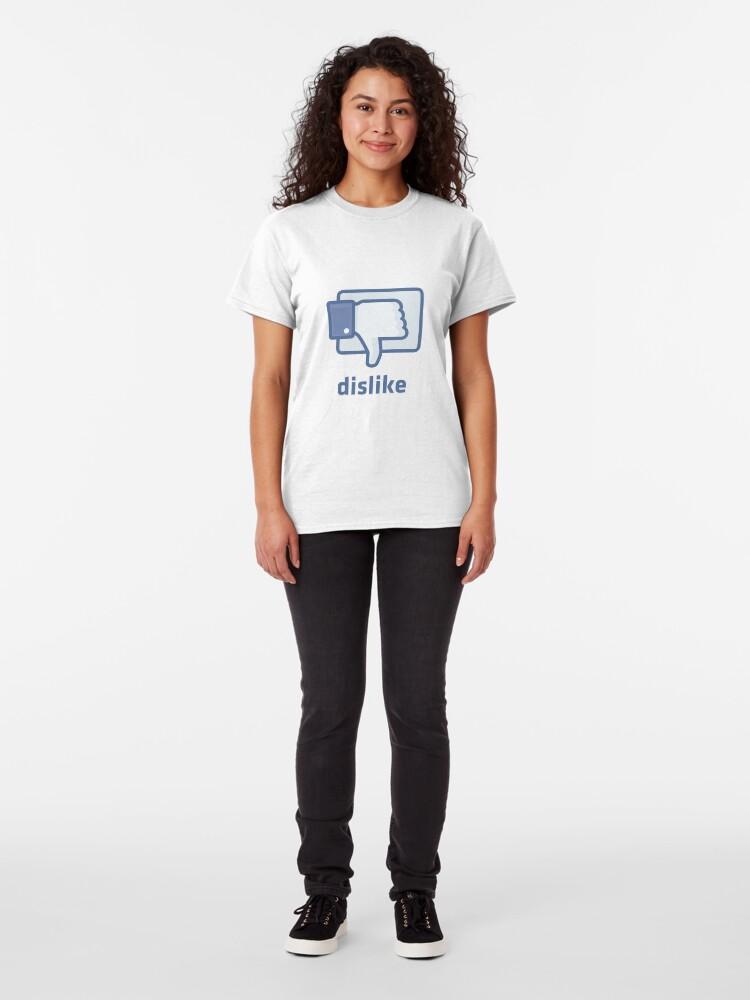 Alternate view of Dislike Classic T-Shirt