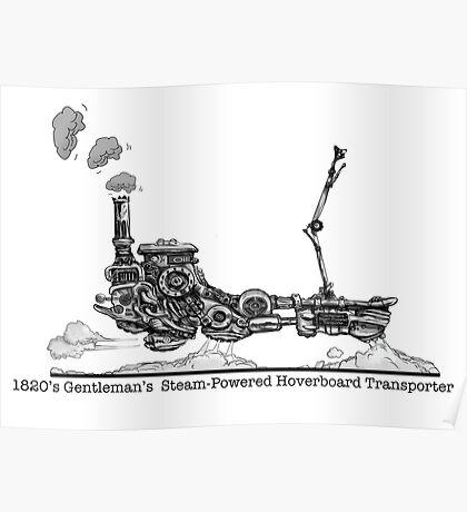 1820's Gentleman's Steam-Powered Transporter Poster
