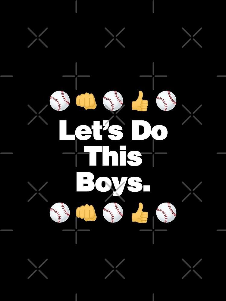 Lets Do This Boys Emoji Funny Baseball Saying by el-patron