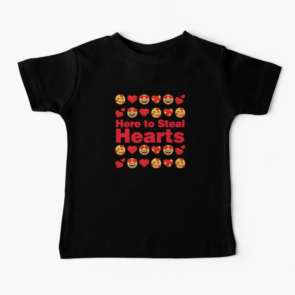 Here to Steal Hearts Emoji Lovely Valentines saying Baby T-Shirt