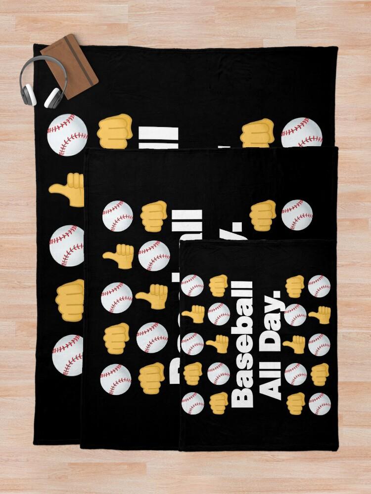 Alternate view of Baseball All Day Emoji Funny Baseball Saying Throw Blanket