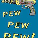 «Pew Pew Pew» de jarhumor