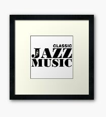 Black Classic Jazz Music  Framed Print