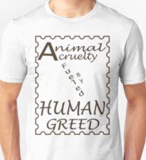 Animal Cruelty Unisex T-Shirt