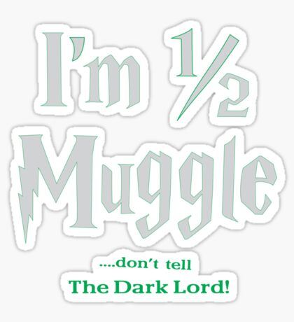Don't Tell The Dark Lord Sticker