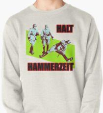 Halt Hammerzeit Pullover