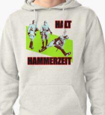 Halt Hammerzeit Pullover Hoodie