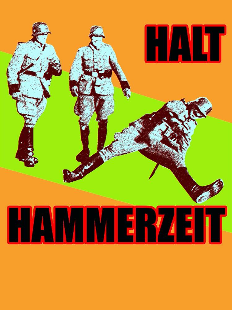 Halt Hammerzeit by davecrokaert