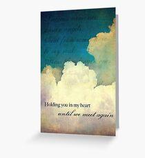 Until We Meet Again Greeting Card