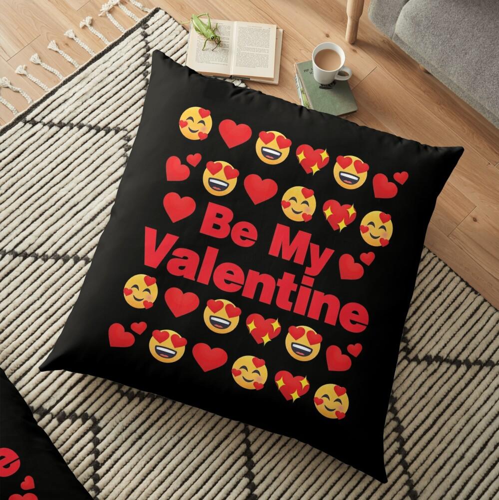 Be My Valentine Emoji Lovely Valentines saying Floor Pillow