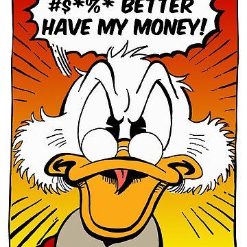 B***H BETTER HAVE MY MONEY! by ChrisTomlinson