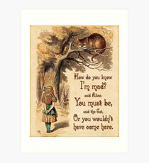 Alice in Wonderland Quote - How Do You Know I'm Mad - Cheshire Cat Quote - 0246 Art Print