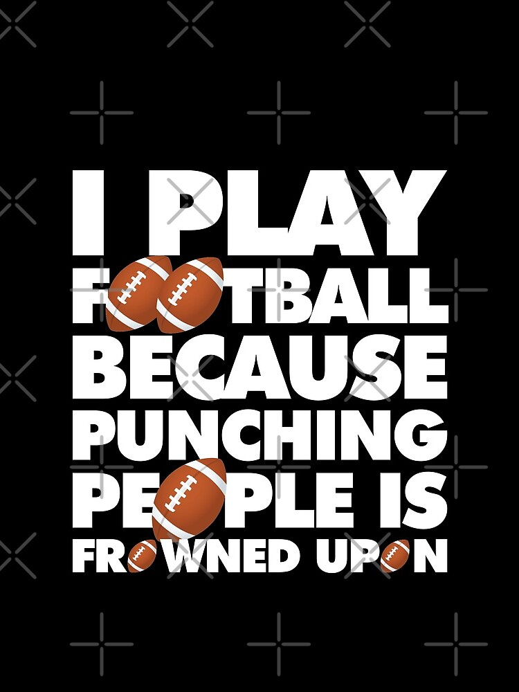 Play American Football Because Punching People Funny Saying Emoji by anejsraml