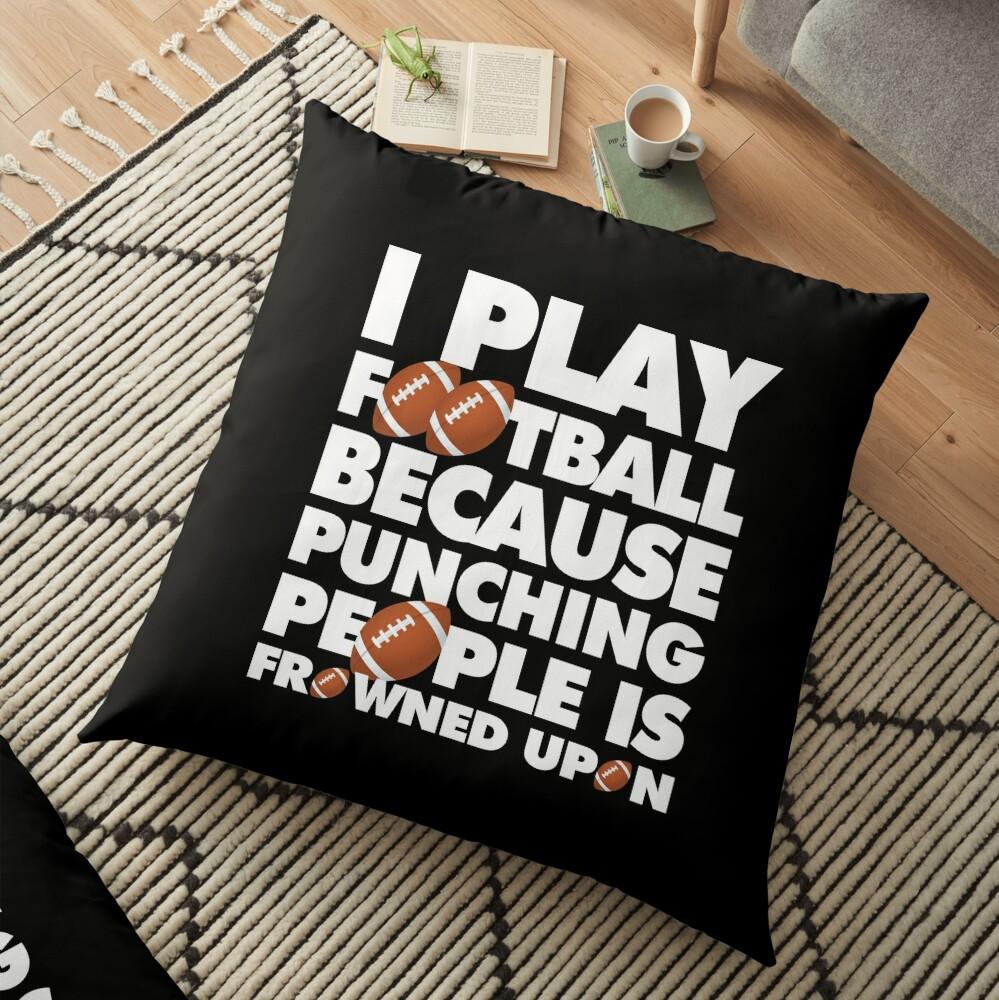 Play American Football Because Punching People Funny Saying Emoji Floor Pillow