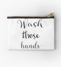 Wash those hands Studio Pouch