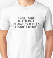 Stannis Baratheon - Game of Thrones Quote T-Shirt
