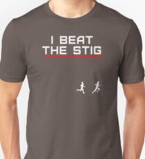 I Beat The Stig (in a foot race) T-Shirt