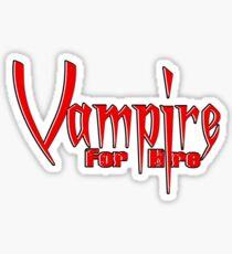 Vampire for hire Sticker