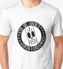 Ask Me About Grim Fandango T-Shirt T-Shirt