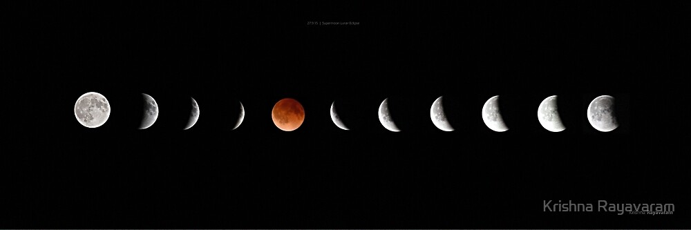 Super Blood Moon Lunar Eclipse by Krishna Rayavaram