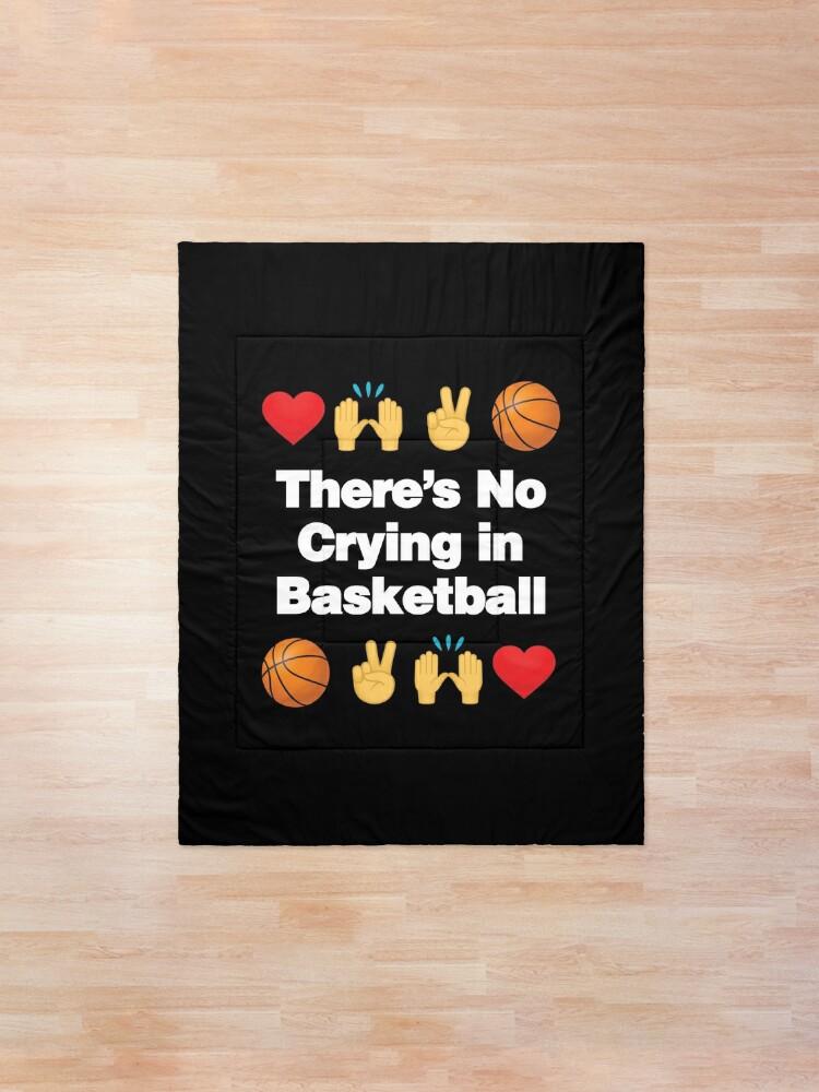 Alternate view of Theres No Crying in Basketball Emoji Basketball Saying Comforter