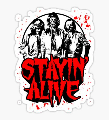 Stayin' Alive 2 (Zom-Bee Gees) Sticker