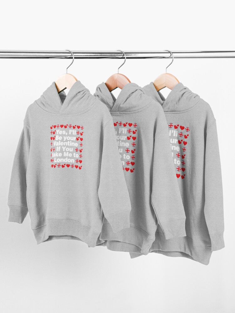 Alternate view of English Emoji UK Your Valentine if you Take Me to London Toddler Pullover Hoodie