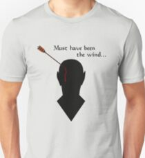 Oblivion Must Have Been The Wind T-Shirt