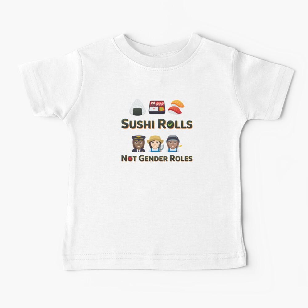 Love Sushi Rolls Emoji Not Gender Roles Baby T-Shirt