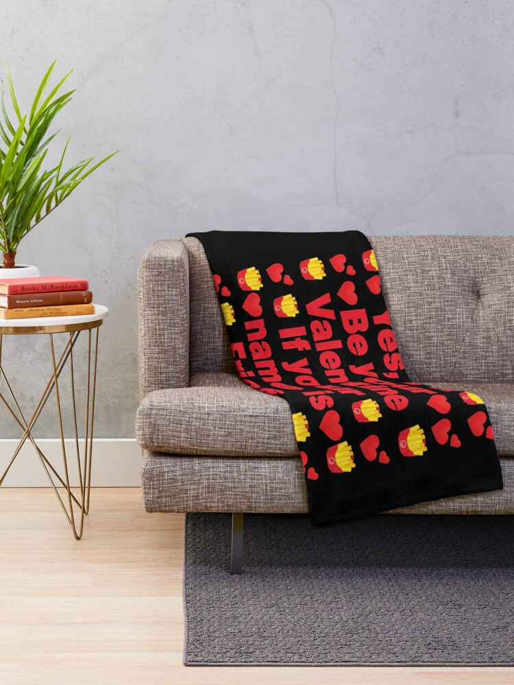 Alternate view of Pommes frites Emoji Be Your Valentine if your Name is Fries Throw Blanket