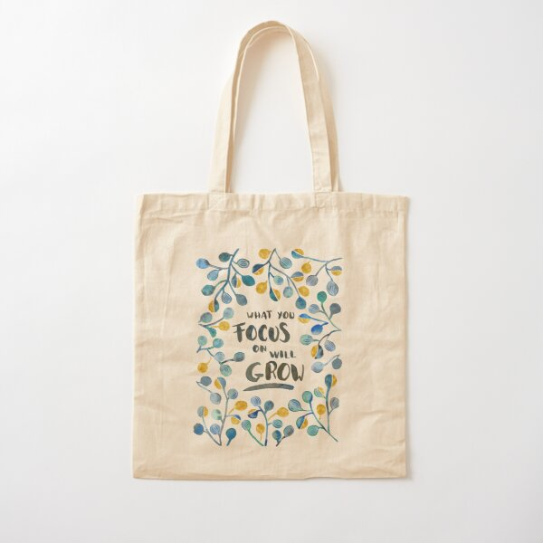 What you focus on will grow Cotton Tote Bag