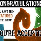 You're Accepted Banner Submission by LTDesignStudio