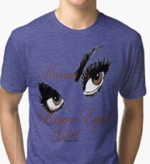 Karmas Brown Eyed Girl Tri-blend T-Shirt