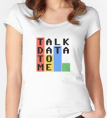Talk Data To Me Fitted Scoop T-Shirt