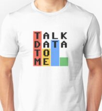 Talk Data To Me T-Shirt